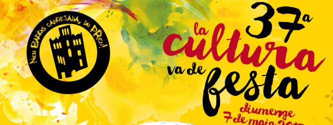 La cultura va de festa 2017 (7 Maig)